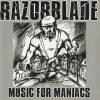 RAZORBLADE-CD-Music For Maniacs