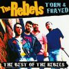 THE REBELS-CD-Torn & Frayed – The Best Of The Rebels