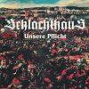 SCHLACHTHAUS-CD-Unsere Pflicht